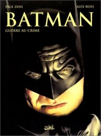 Batman, tome 1 : Guerre au crime