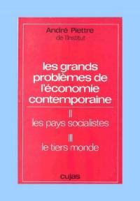 Les grands problèmes de l'économie contemporaine tomes 2 et 3 : Les pays socialistes ; le Tiers monde