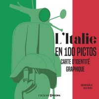 L'Italie en 100 Pictos - Carte d'Identité Graphique