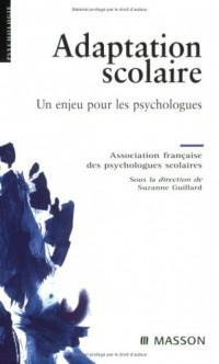 Adaptation scolaire : Un enjeu pour les psychologues