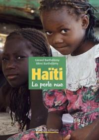 Haïti la perle nue