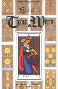 Les clefs du tarot de Wirth