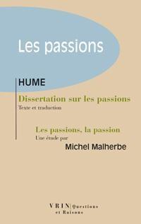 Dissertation sur les passions. Suivie d'une étude « les Passions, la Passion »