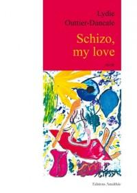 Schizo My Love
