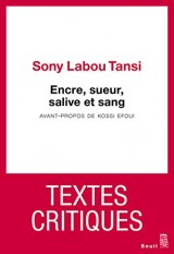Encre, sueur, salive et sang : Textes critiques