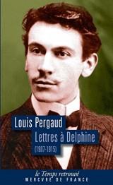 Lettres à Delphine: Correspondance (1907-1915) [Poche]