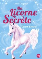 Ma licorne secrète - tome 07 : Vœu d'hiver [Poche]