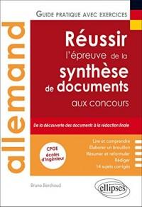 Allemand Réussir l'Épreuve de la Synthèse de Documents aux Concours CPGE Écoles d'Ingénieur