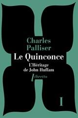 Le Quinconce T1 l'Héritage de John Huffman [Poche]
