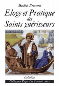 Eloge et pratique des saints guerisseurs