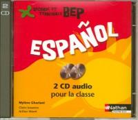 ESPAGNOL BEP 2 CD AUDIO 2007 Livre scolaire