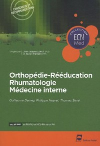 Orthopédie-rééducation rhumatologie médecine interne