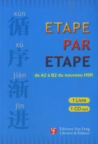Etape par étape : De A2 à B2 du nouveau HSK (1CD audio)