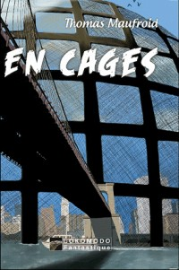 En cages