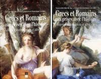 Grecs et Romains aux prises avec l'histoire : Représentations, récits et idéologie, 2 volumes