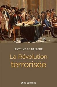 La Révolution terrorisée