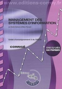 Management des Systemes d'Information Corrige - Ue 5 du Dscg(Pochette)