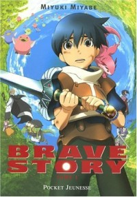 Brave Story, Tome 1 :