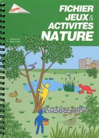 Fichier jeux & activités nature
