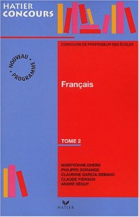 Préparation à l'épreuve de français du concours de professeur des écoles, tome 2