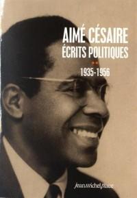 Aimé Césaire, écrits politiques (1935-1956) : Tome 2