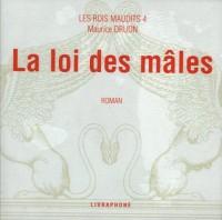 Les Rois maudits (coffret 7 CD), tome 4 : La Loi des mâles
