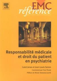 Responsabilité médicale et droit du patient en psychiatrie