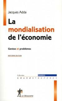 La mondialisation de l'économie : Genèse et problèmes