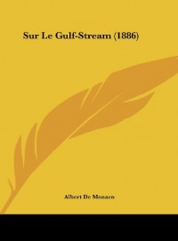 Sur Le Gulf-Stream (1886)