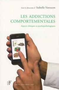 Les addictions comportementales : Aspects cliniques et psychopathologiques