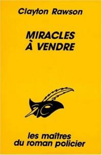 Miracles à vendre