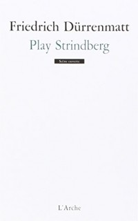 Play Strindberg : Danse de mort d'après August Strindberg