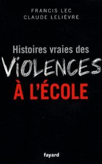 Histoires vraies des violences à l'école