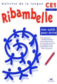Ribambelle - CE1 - Cycle 2 - Mes outils pour écrire