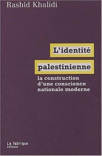 L'identité palestinienne : La construction d'une conscience nationale moderne