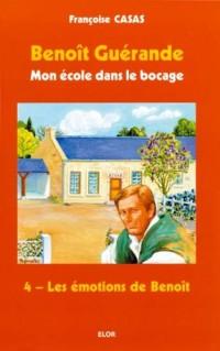 Les émotions de Benoît - Benoît Guérande T4