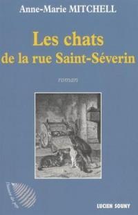 LES CHATS DE LA RUE SAINT-SEVERIN