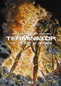 Terminator : le Jour d'Après - Édition Hardcore (Alex Ross)