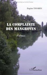 Complainte des Mangroves (la)