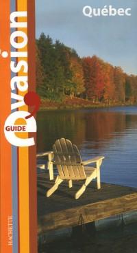 Guide évasion Québec