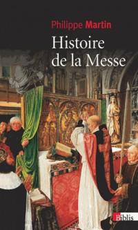 Histoire de la Messe. le Theatre Divin
