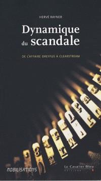 Dynamique du scandale