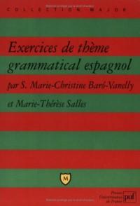 Exercices de thème grammatical espagnol