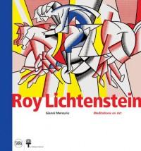Roy Lichtenstein : Meditations on Art