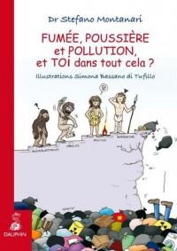 FUMEE, POUSSIERE ET POLLUTION