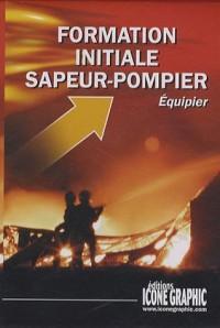 Formation initiale Sapeur-pompier : Equipier