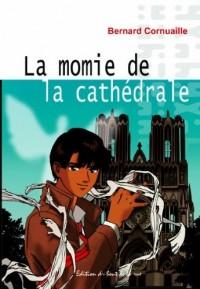 La Momie de la Cathédrale