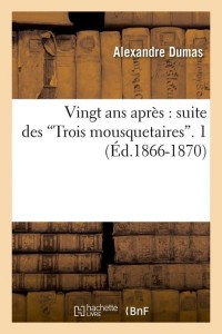 Vingt ans après  1  ed 1866 1870