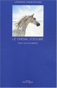Légendes Germaniques : Le Cheval d'écume