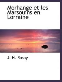 Morhange et les Marsouins en Lorraine